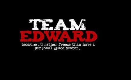 Team edward rather freeze