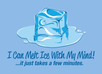 Melt ice with mind